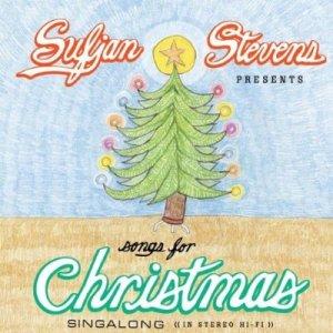 Songs for Christmas- Sufjan Stevens